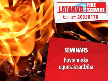 Seminars Buvtehniska ugunsaizsardziba